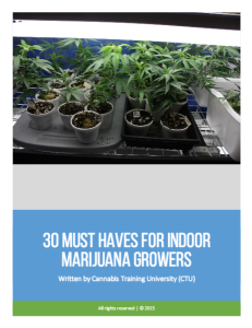 30 Must Haves for Any Indoor Marijuana Grower