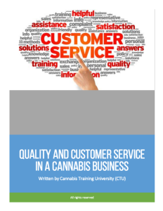 Quality and Customer Service in a Cannabis Business